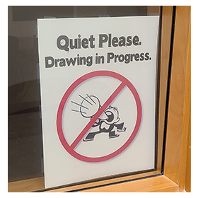 Drawing in Progress Sign
